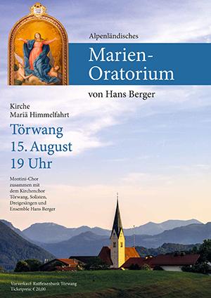 Alpenländisches Marien-Oratorium in Törwang