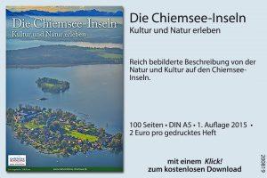 """Heft """"Die Chiemsee-Inseln – Kultur und Natur erleben"""" aus der Broschürenreihe """"Natur.Erlebnis.Chiemsee"""" der Chiemseeagenda"""