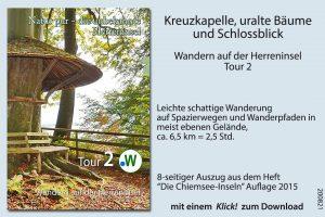 Tour 2: Kreuzkapelle, uralte Bäume und Schlossblick Wandern auf der Herreninsel
